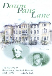 'Down Pans Lane; The Histroy of Roundway Hospital, Devizes 1851-1995' by Philip Steele
