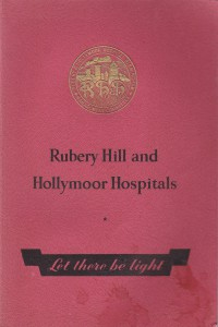 'Rubery Hill and Hollymoor Hospitals - Let There be Light' by the Rubery and Hollymoor Hospitals Management Committee